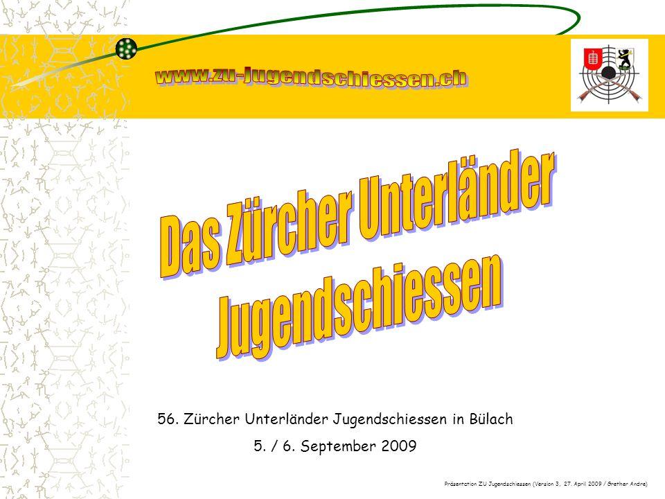 56. Zürcher Unterländer Jugendschiessen in Bülach 5.