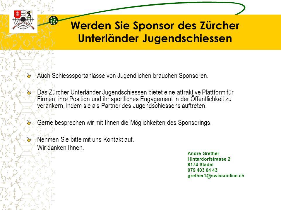 Werden Sie Sponsor des Zürcher Unterländer Jugendschiessen Auch Schiesssportanlässe von Jugendlichen brauchen Sponsoren.