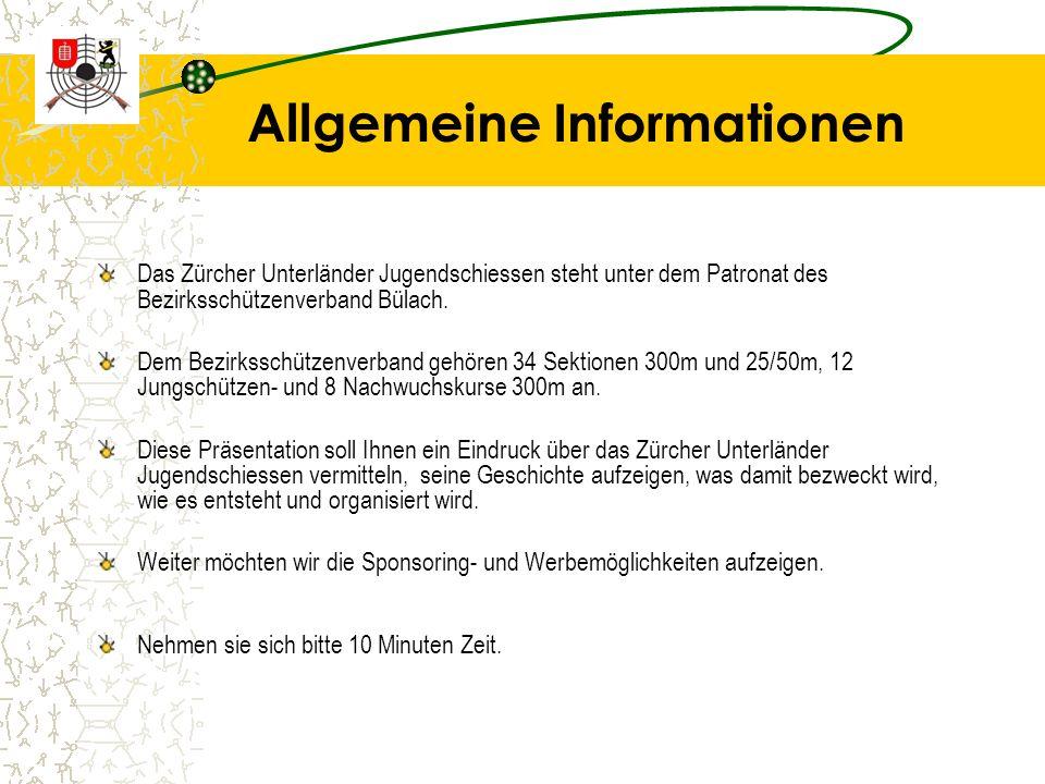Allgemeine Informationen Das Zürcher Unterländer Jugendschiessen steht unter dem Patronat des Bezirksschützenverband Bülach.
