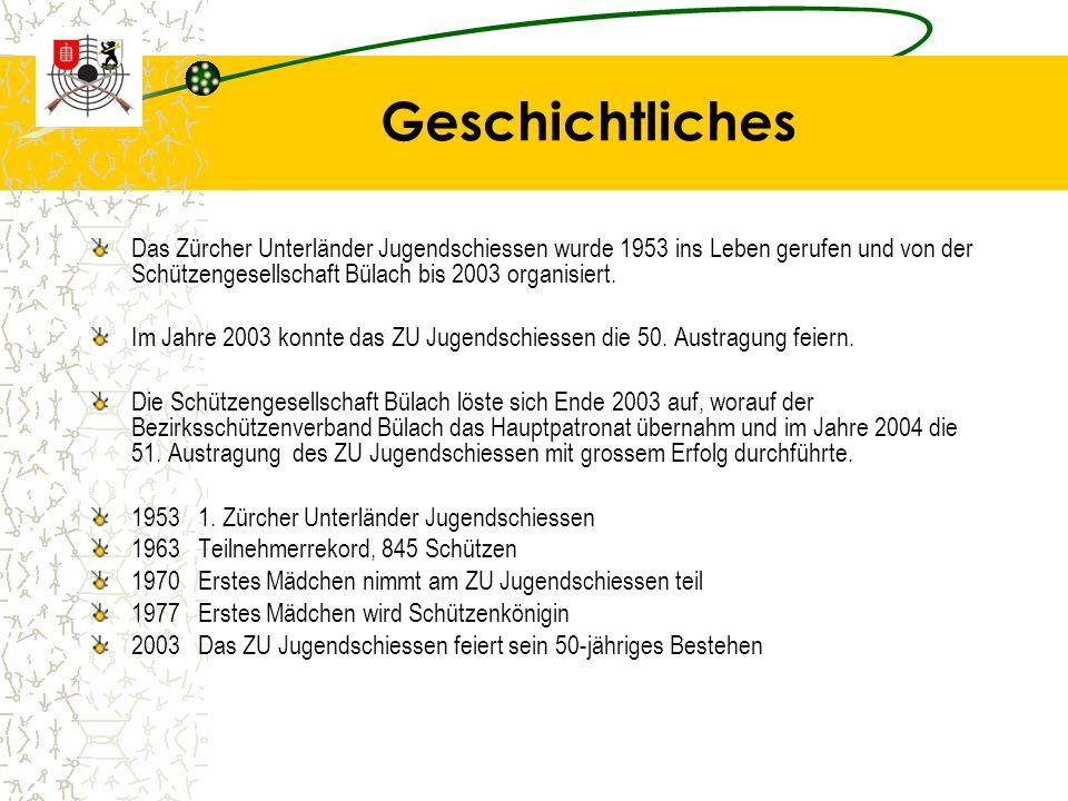 Geschichtliches Das Zürcher Unterländer Jugendschiessen wurde 1953 ins Leben gerufen und von der Schützengesellschaft Bülach bis 2003 organisiert.