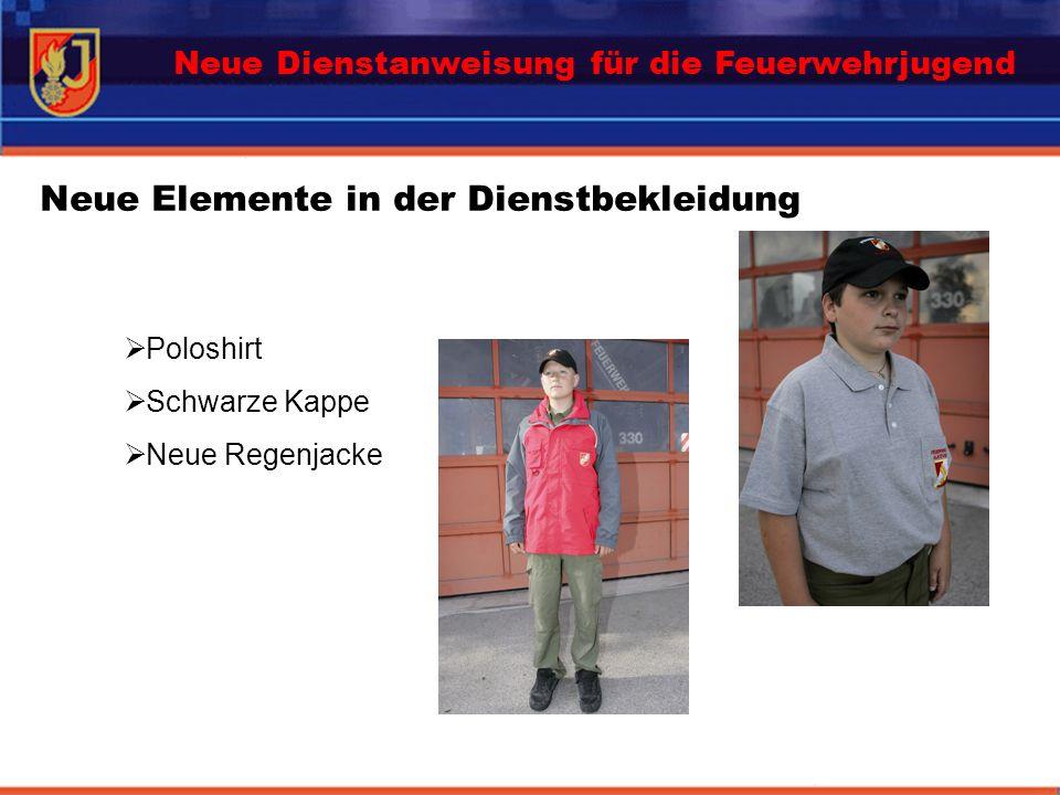 Neue Elemente in der Dienstbekleidung Poloshirt Schwarze Kappe Neue Regenjacke Neue Dienstanweisung für die Feuerwehrjugend