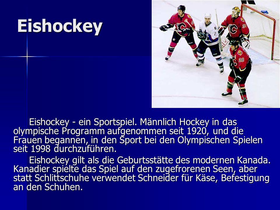 Eishockey Eishockey - ein Sportspiel. Männlich Hockey in das olympische Programm aufgenommen seit 1920, und die Frauen begannen, in den Sport bei den