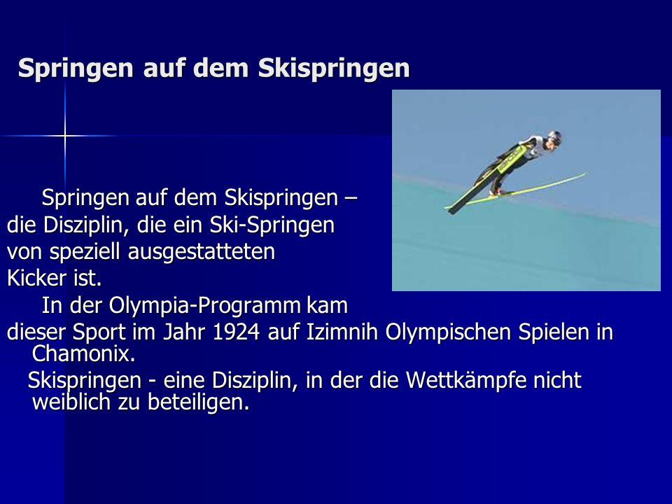 Springen auf dem Skispringen – Springen auf dem Skispringen – die Disziplin, die ein Ski-Springen von speziell ausgestatteten Kicker ist. In der Olymp