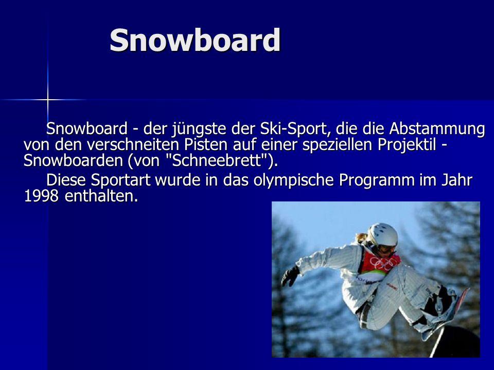 Snowboard Snowboard - der jüngste der Ski-Sport, die die Abstammung von den verschneiten Pisten auf einer speziellen Projektil - Snowboarden (von