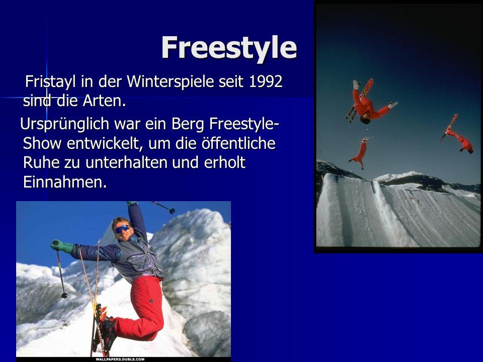 Freestyle Fristayl in der Winterspiele seit 1992 sind die Arten. Fristayl in der Winterspiele seit 1992 sind die Arten. Ursprünglich war ein Berg Free