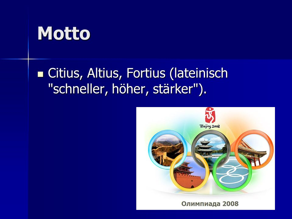Motto Citius, Altius, Fortius (lateinisch
