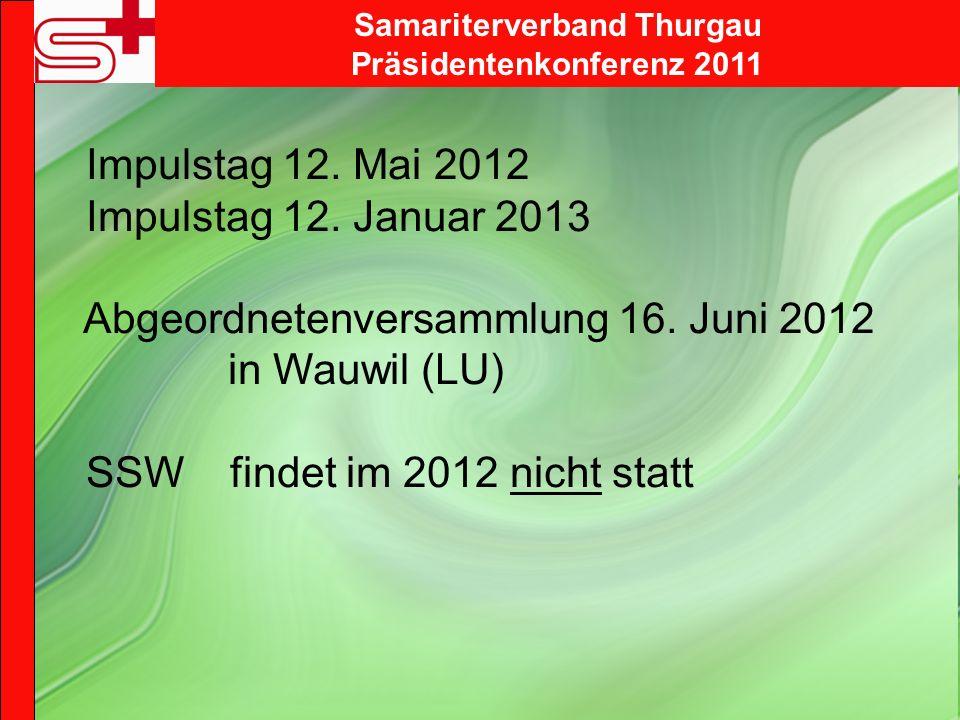 Samariterverband Thurgau Präsidentenkonferenz 2011 Impulstag 12.