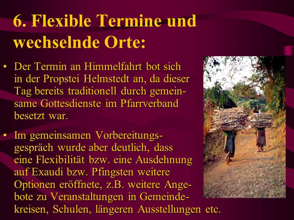 6. Flexible Termine und wechselnde Orte: Der Termin an Himmelfahrt bot sich in der Propstei Helmstedt an, da dieser Tag bereits traditionell durch gem