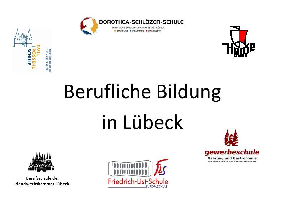 Berufliche Bildung in Lübeck Berufsschule der Handwerkskammer Lübeck