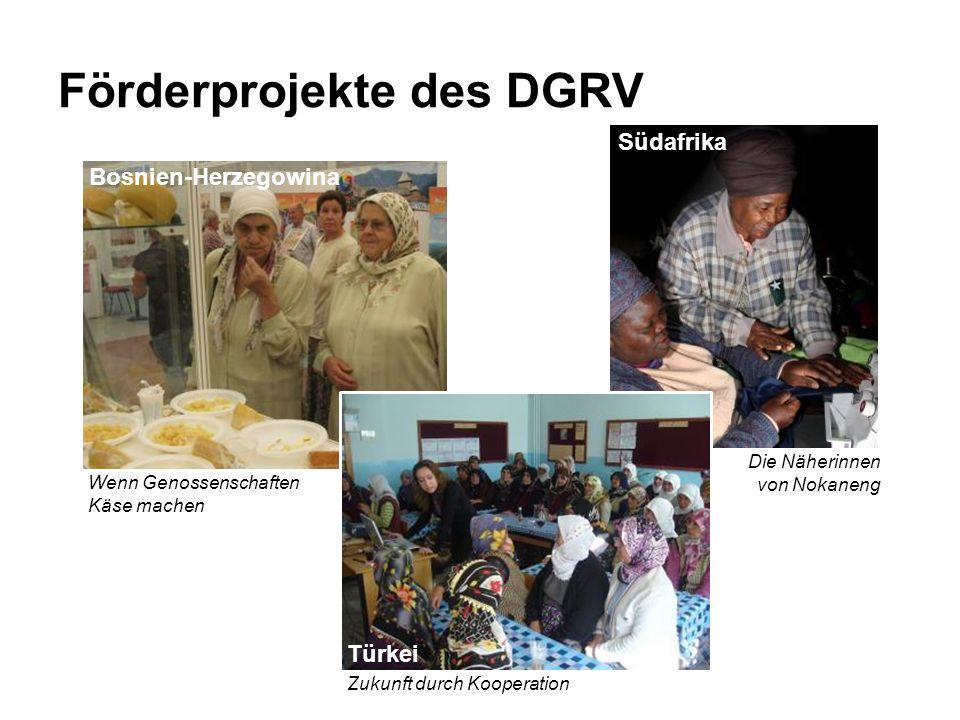 Bosnien-Herzegowina Wenn Genossenschaften Käse machen Südafrika Die Näherinnen von Nokaneng Förderprojekte des DGRV Türkei Zukunft durch Kooperation