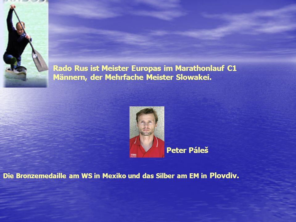 SPORT Eva Matousek Fitnnesmeisterin, WM 5. Platz, 2. Platz EM Miloš Mečír Der Treiner slowakischen Daviscupteam. Novaky ist auch durch ihre Sportler s