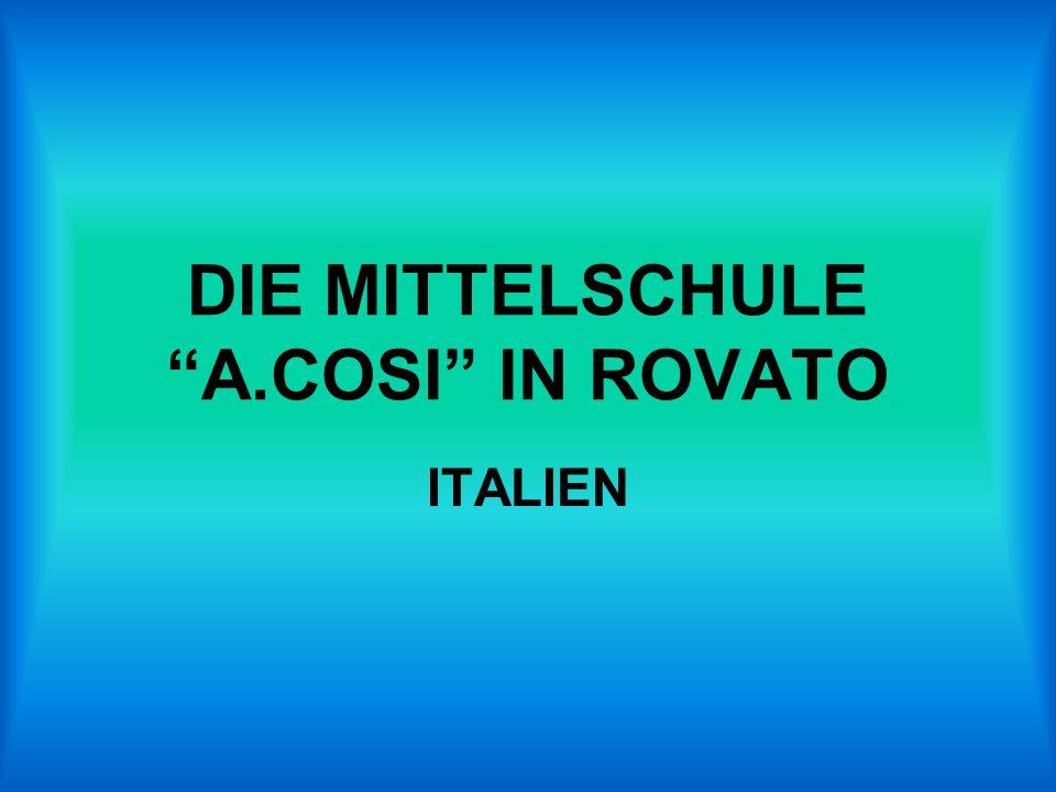 DIE MITTELSCHULE A.COSI IN ROVATO ITALIEN