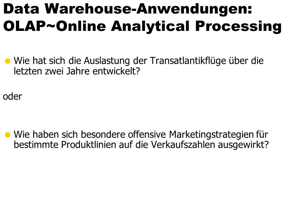 Wiederverwendung von Teil-Aggregaten insert into VerkäufeProduktFilialeJahr ( select v.Produkt, v.Filiale, z.Jahr, sum(v.Anzahl) from Verkäufe v, Zeit z where v.VerkDatum = z.Datum group by v.Produkt, v.Filiale, z.Jahr ); select v.Produkt, v.Filiale, sum(v.Anzahl) from Verkäufe v group by v.Produkt, v.Filiale