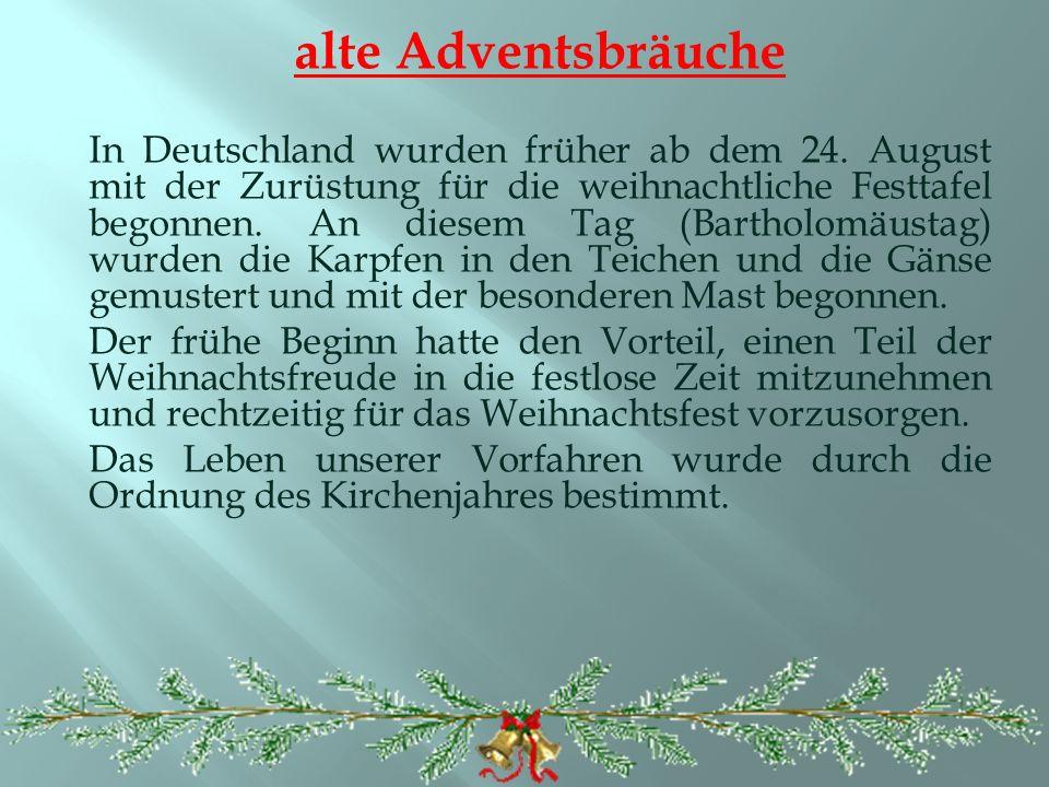 alte Adventsbräuche In Deutschland wurden früher ab dem 24.