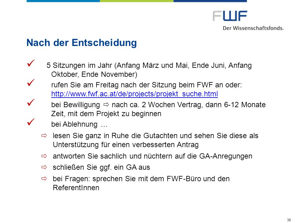 Nach der Entscheidung 5 Sitzungen im Jahr (Anfang März und Mai, Ende Juni, Anfang Oktober, Ende November) rufen Sie am Freitag nach der Sitzung beim F