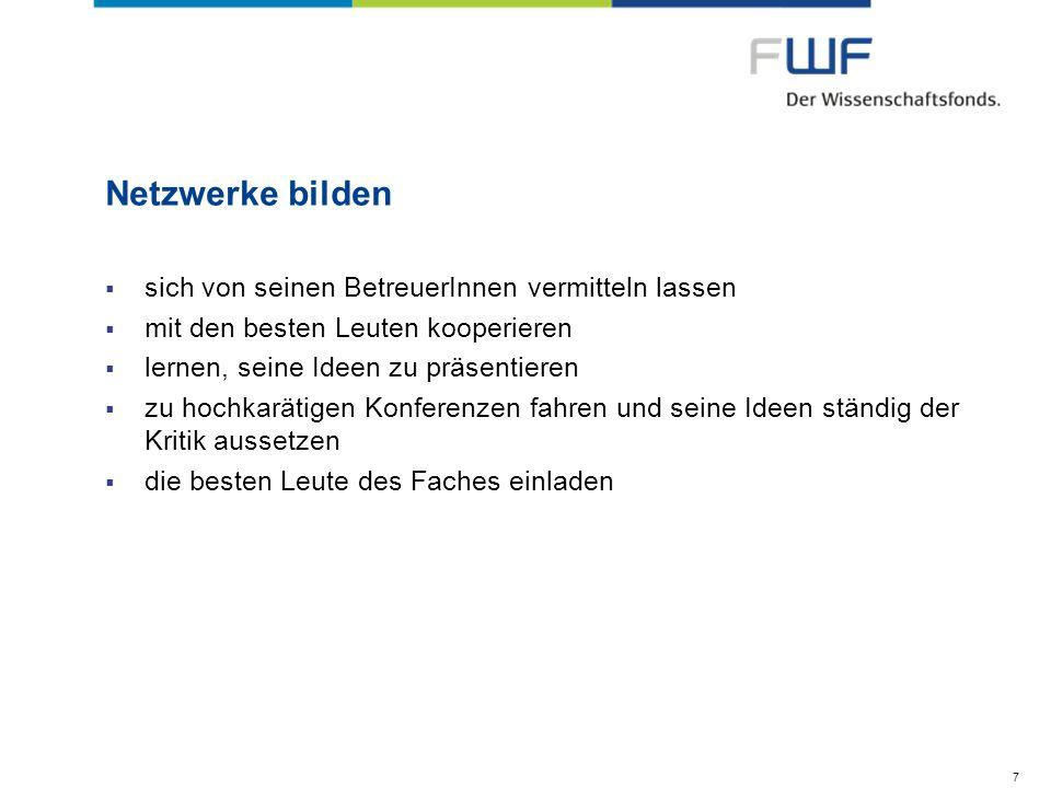 28 Das Herzstück der FWF-Förderungsmaschine FWF- Kuratorium 27 ReferentInnen (Univ.Prof.), 27 StellvertreterInnen (Univ.Prof.) FWF- Sekretariat 89 MitarbeiterInnen wissenschaftliche ProjektbetreuerInnen & administrative ProjektbetreuerInnen 45 Personen für direkte Projektbetreuung