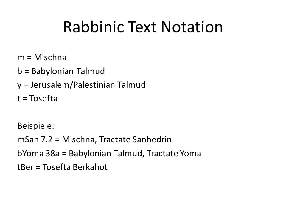 Mischna: Structure Six Orders ( סדרים ), hence Talmud as ש ס (short for: six orders): 1.
