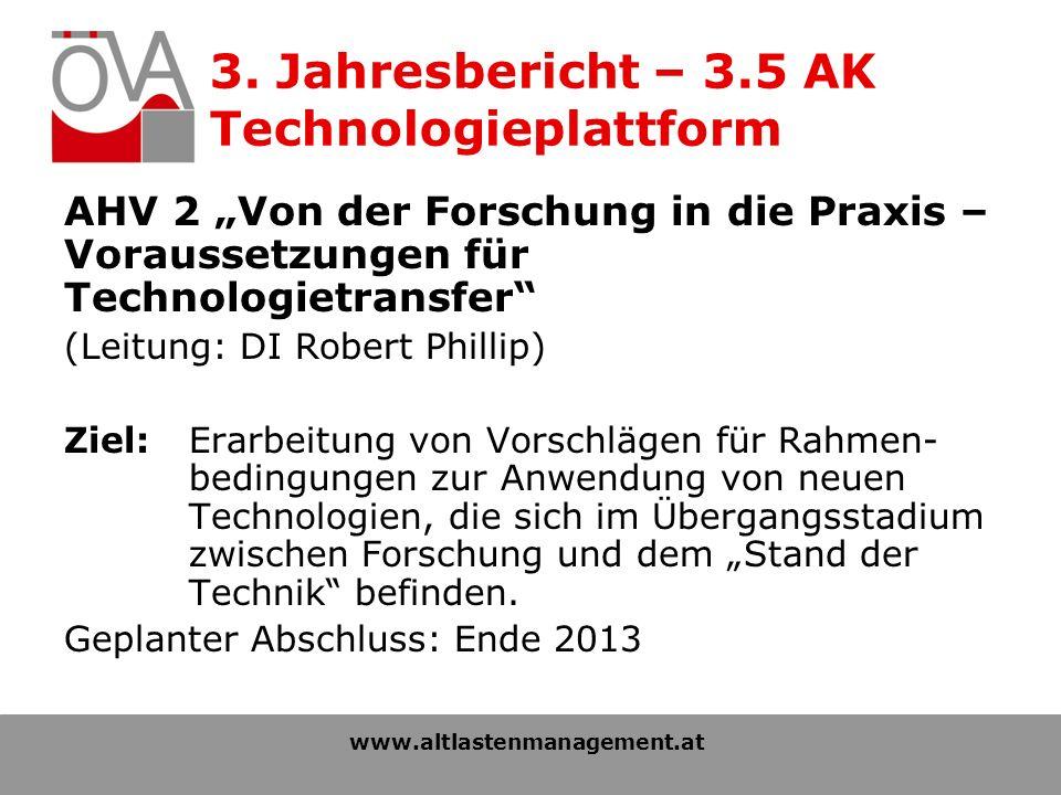 3. Jahresbericht – 3.5 AK Technologieplattform AHV 2 Von der Forschung in die Praxis – Voraussetzungen für Technologietransfer (Leitung: DI Robert Phi