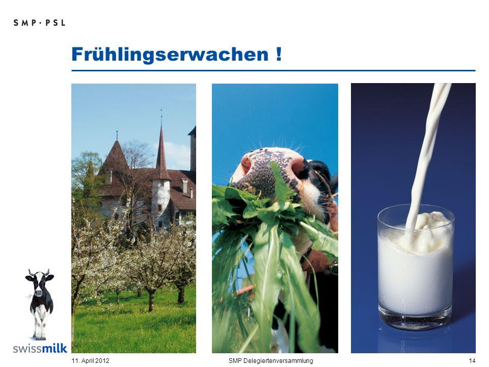 Frühlingserwachen ! 11. April 2012SMP Delegiertenversammlung 14