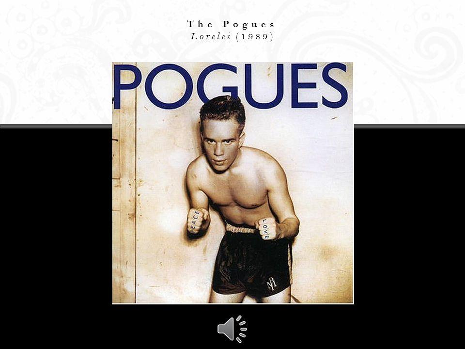 The Pogues Lorelei (1989)