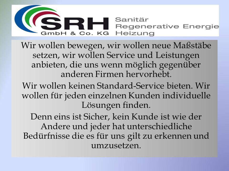 Aufklärung Wir sind ein Dienstleistungsunternehmen.