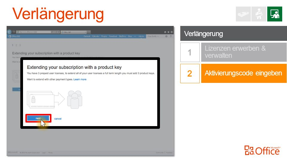 Verlängerung http://www.office.com/365 Aktivierungscode eingeben Lizenzen erwerben & verwalten