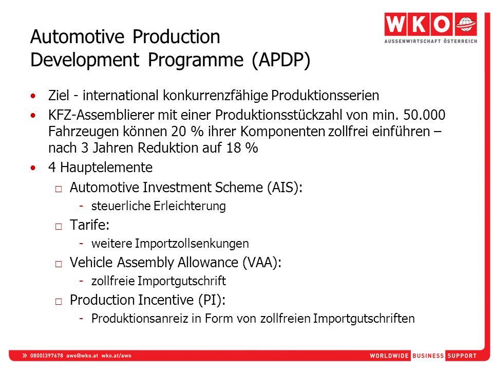 Automotive Production Development Programme (APDP) Ziel - international konkurrenzfähige Produktionsserien KFZ-Assemblierer mit einer Produktionsstück