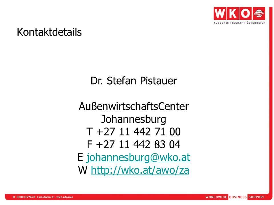 Kontaktdetails Dr. Stefan Pistauer AußenwirtschaftsCenter Johannesburg T +27 11 442 71 00 F +27 11 442 83 04 E johannesburg@wko.atjohannesburg@wko.at