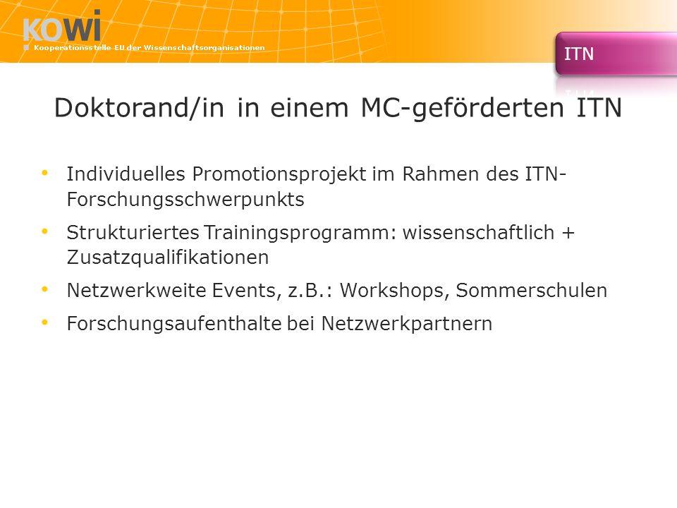 Doktorand/in in einem MC-geförderten ITN Individuelles Promotionsprojekt im Rahmen des ITN- Forschungsschwerpunkts Strukturiertes Trainingsprogramm: w