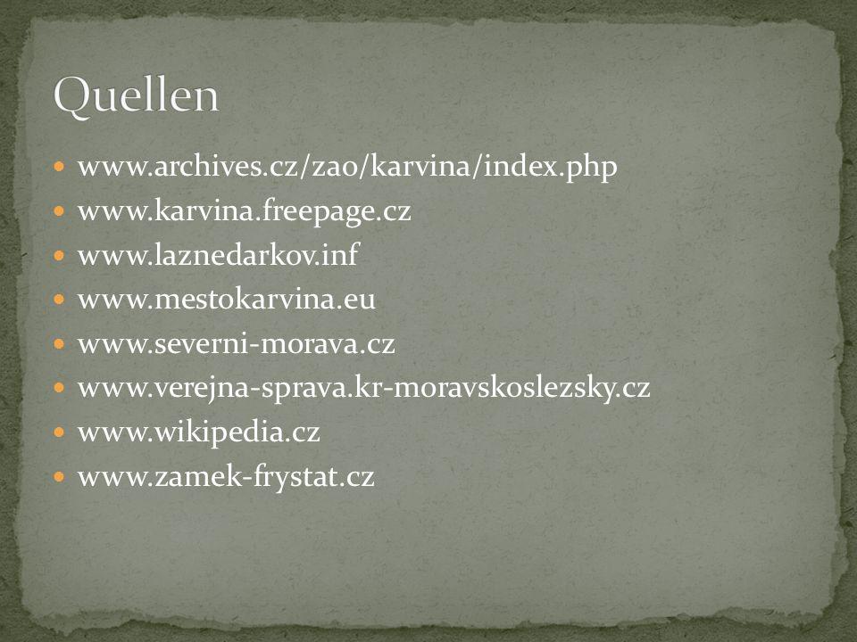 www.archives.cz/zao/karvina/index.php www.karvina.freepage.cz www.laznedarkov.inf www.mestokarvina.eu www.severni-morava.cz www.verejna-sprava.kr-moravskoslezsky.cz www.wikipedia.cz www.zamek-frystat.cz