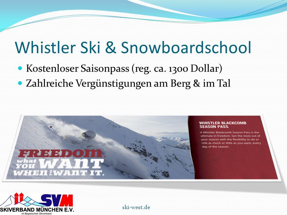 Whistler Ski & Snowboardschool Kostenloser Saisonpass (reg. ca. 1300 Dollar) Zahlreiche Vergünstigungen am Berg & im Tal ski-west.de