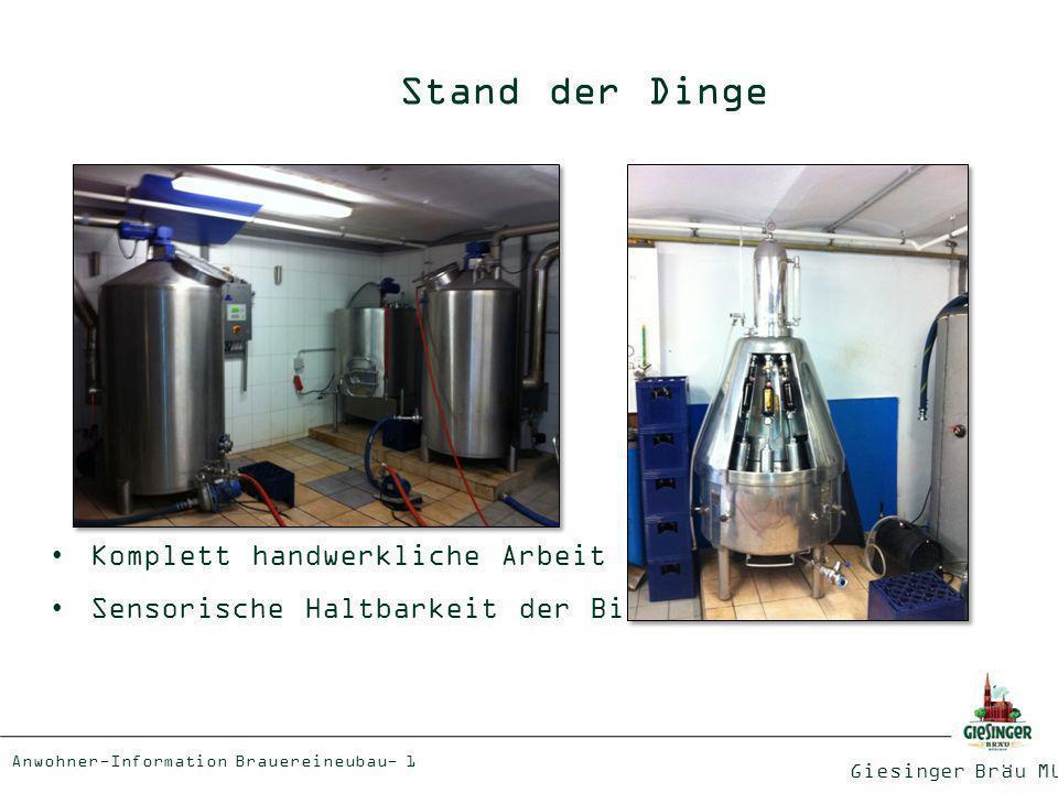 Giesinger Bräu München Anwohner-Information Brauereineubau - 2 Stand der Dinge 7 Jahre Brauerfahrung 3 Ausbaustufen in 7 Jahren Fast ausschließlich Flaschenware Fassbieranteil liegt bei nur 5 % Bierverkauf zu 90 % ab Rampe Ungünstige Zufahrtswege Keine Ausschankmöglichkeit Mitten im Wohngebiet Ausstoß im Jahr 2012: 1.000 hl