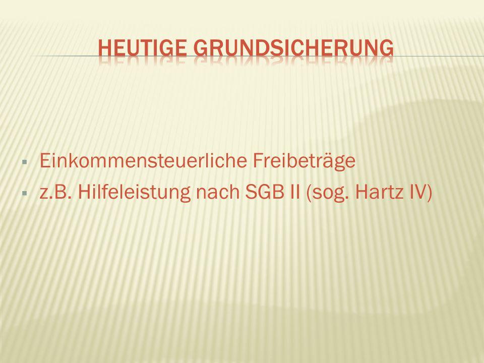 Einkommensteuerliche Freibeträge z.B. Hilfeleistung nach SGB II (sog. Hartz IV)