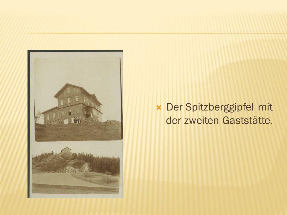 Der Spitzberggipfel mit der zweiten Gaststätte.