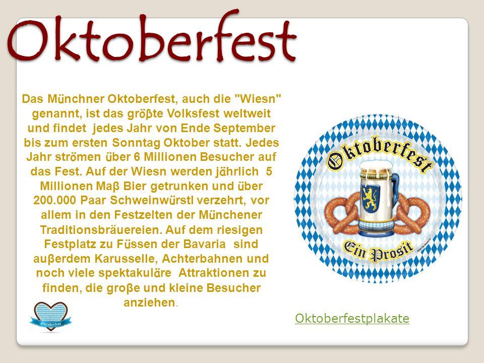 Das Oktoberfest Das Oktoberfest Das M ü nchner Oktoberfest, auch die Wiesn genannt, ist das gr öβ te Volksfest weltweit und findet jedes Jahr von Ende September bis zum ersten Sonntag Oktober statt.