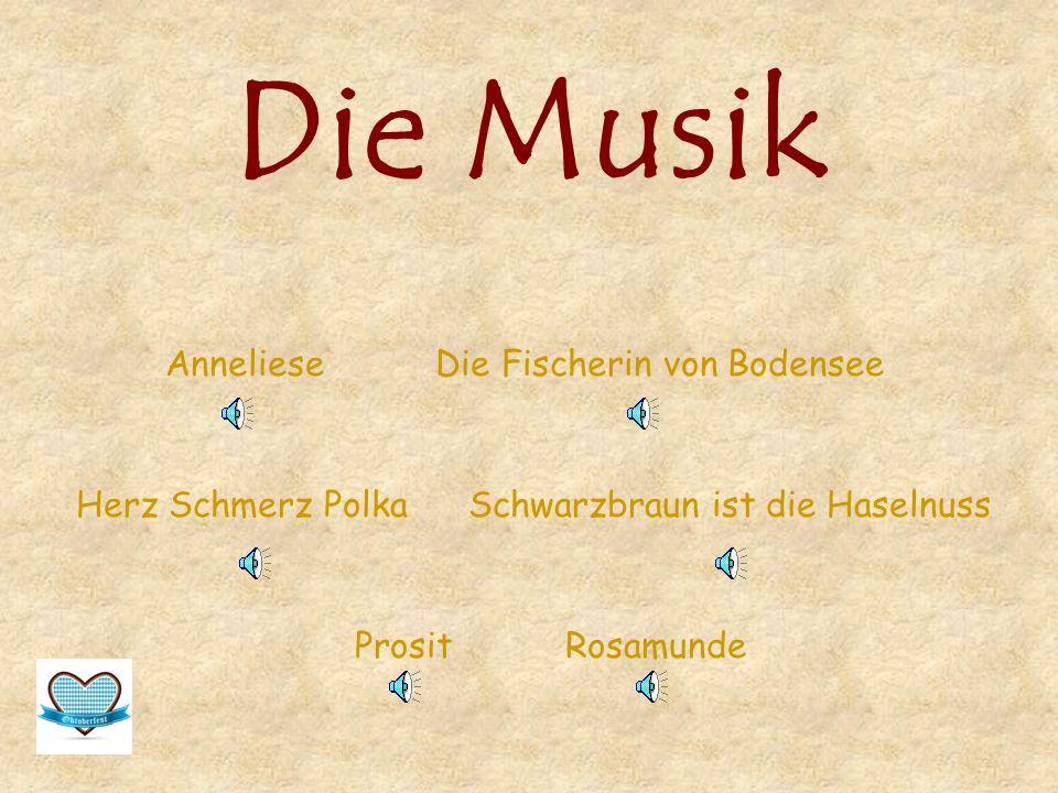 Die Musik Anneliese Die Fischerin von Bodensee Herz Schmerz Polka Schwarzbraun ist die Haselnuss Prosit Rosamunde