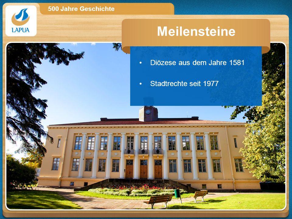 500 Jahre Geschichte Diözese aus dem Jahre 1581 Stadtrechte seit 1977 Meilensteine