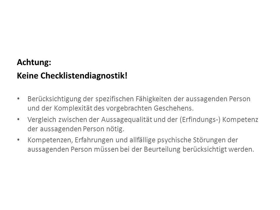 Achtung: Keine Checklistendiagnostik.