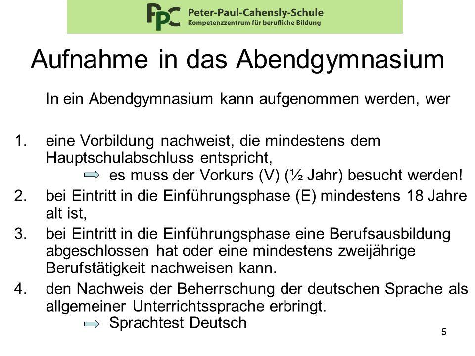 16 Vorkurs (V) Ein Semester (Schulhalbjahr) (V) (10) Feb 2013 - Juli 2013 (½ Jahr) Unterrichtsverpflichtung: –16-24 Unterrichtsstunden / Woche – PPC: 22 U.-Std.