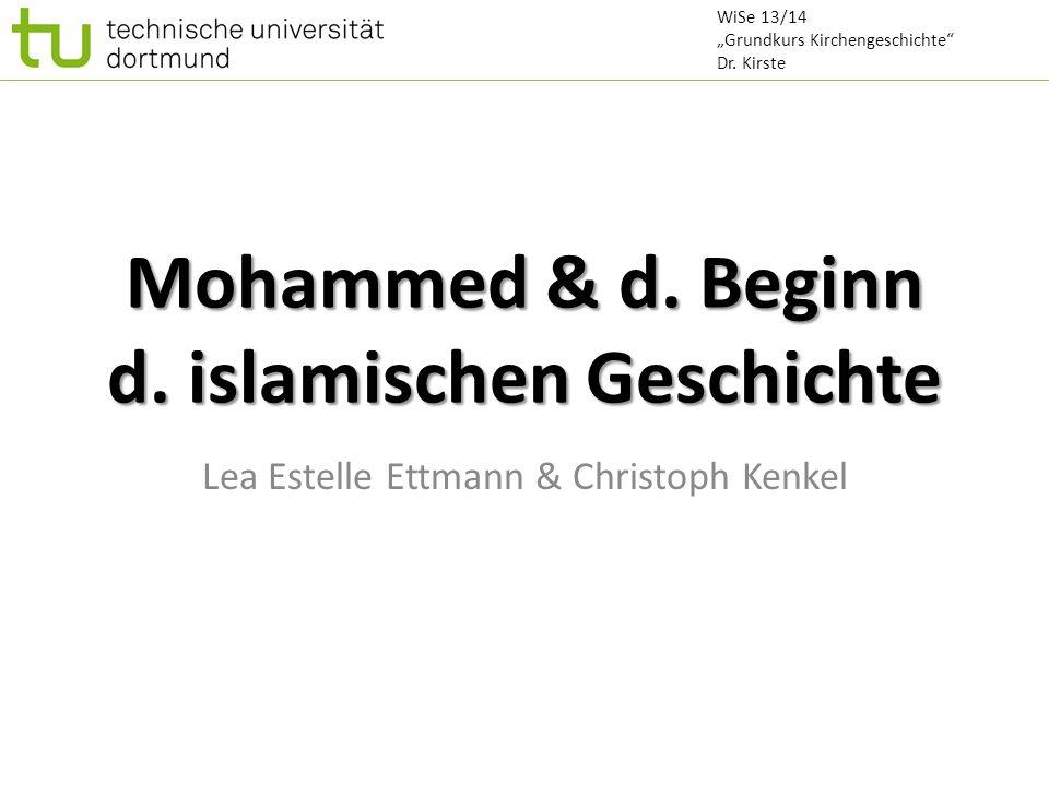 Verkündigung des Islam Koransure 101: Die Pochende: http://www.quran4theworld.com/translations/German/101.htm Auftrag: Gegen Götzendienst der Mekkaner zu predigen => Reibereien in Mekka WiSe 13/14 Vielfalt des Islam Dr.