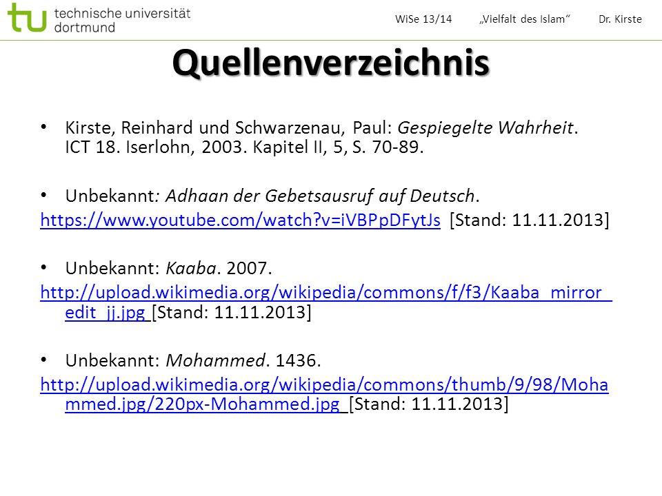 Quellenverzeichnis Kirste, Reinhard und Schwarzenau, Paul: Gespiegelte Wahrheit. ICT 18. Iserlohn, 2003. Kapitel II, 5, S. 70-89. Unbekannt: Adhaan de