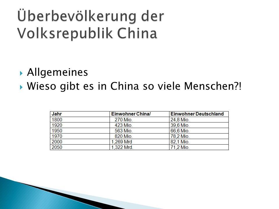 Allgemeines Wieso gibt es in China so viele Menschen?!