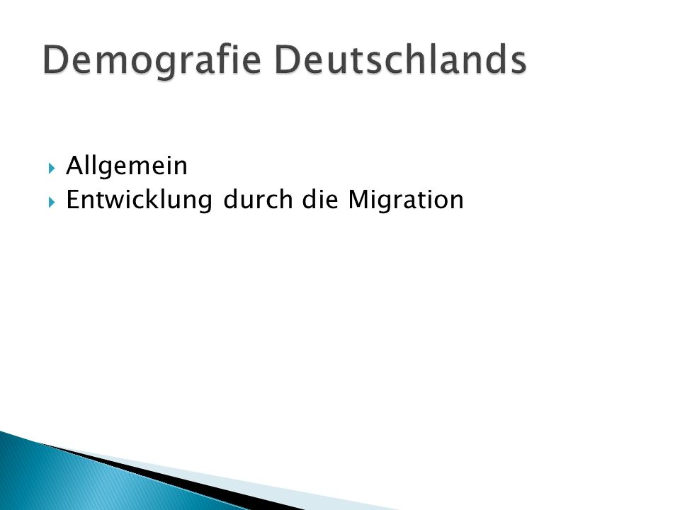 Allgemein Entwicklung durch die Migration