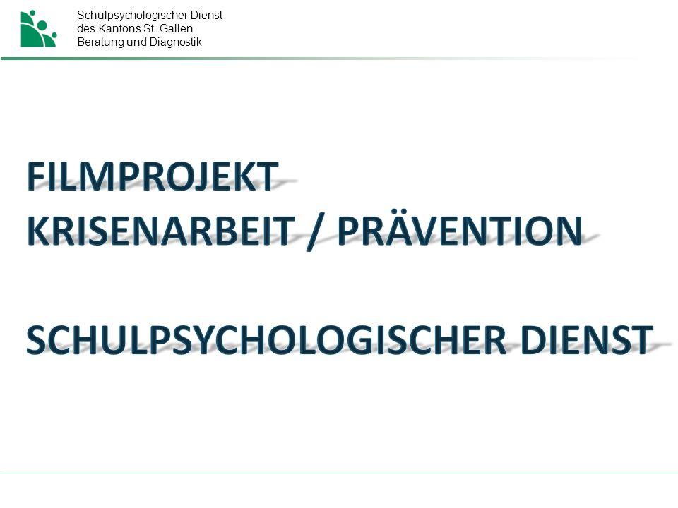 Schulpsychologischer Dienst des Kantons St. Gallen Beratung und Diagnostik