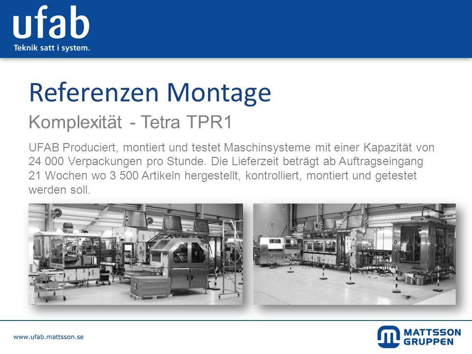 Referenzen Montage Komplexität - Tetra TPR1 UFAB Produciert, montiert und testet Maschinsysteme mit einer Kapazität von 24 000 Verpackungen pro Stunde