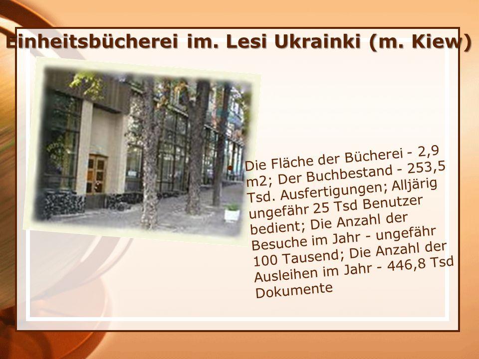 Einheitsbücherei im.Lesi Ukrainki (m.