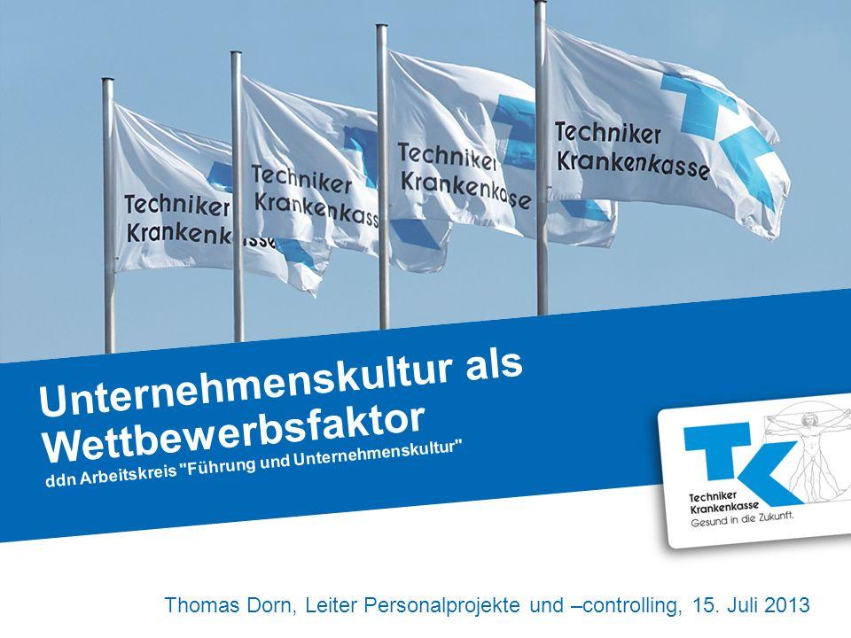 2| Die Techniker Krankenkassen Eine der größten gesetzlichen Krankenkassen Unternehmenskultur als Wettbewerbsfaktor, Thomas Dorn, Techniker Krankenkasse Gründung27.10.1884 Versicherte8,5 Millionen (rd.