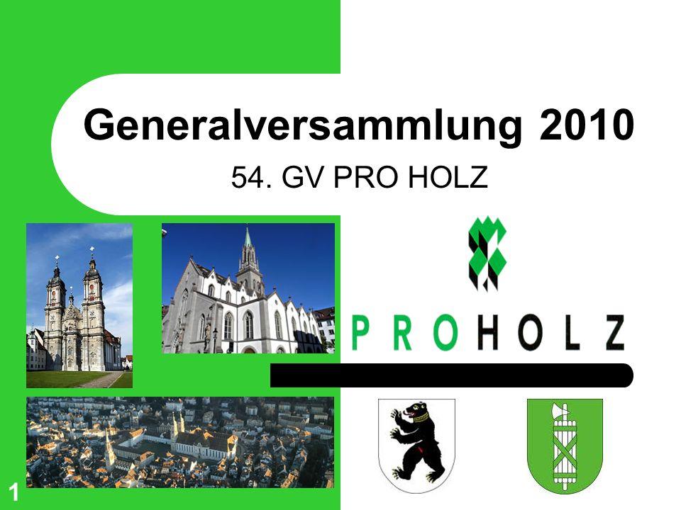 Generalversammlung 2010 54. GV PRO HOLZ 1