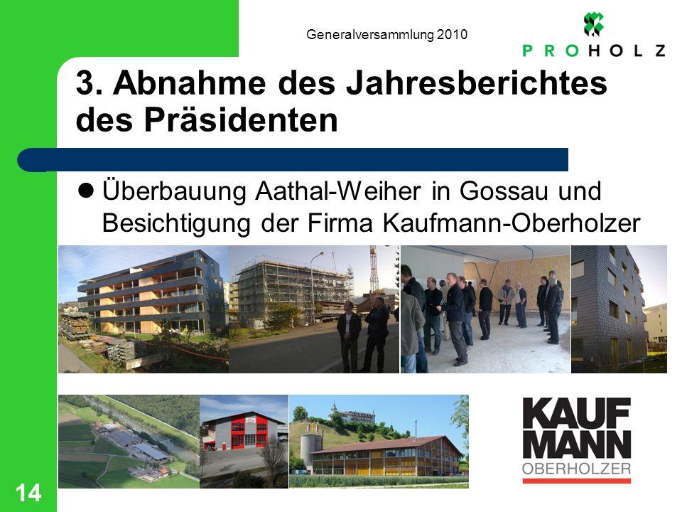 Generalversammlung 2010 14 3.