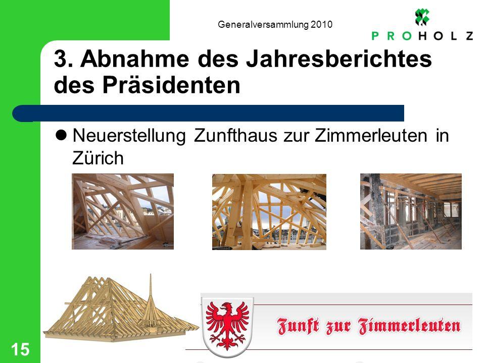 Generalversammlung 2010 15 3.